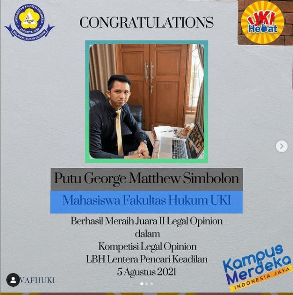 Putu Goeorge Matthew Simbolon atas prestasi berhasil meraih peringkat 2 dalam Kompetisi Legal Opinion yang diselenggarakan oleh LBH LAPAN